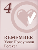 Remember Your Honeymoon Forever